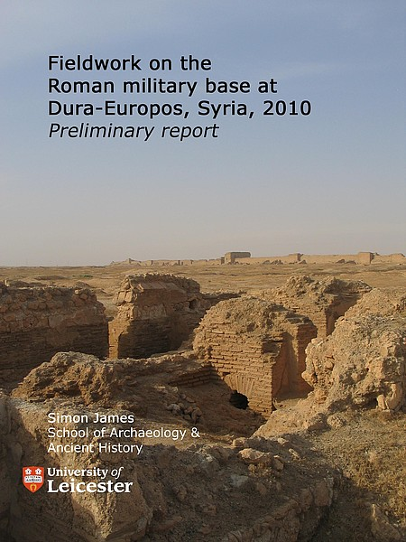 Simon James - Fieldwork on the roman military base at Dura-Europos, Syria, 2010